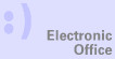 Option 08. Electronic Headquarters